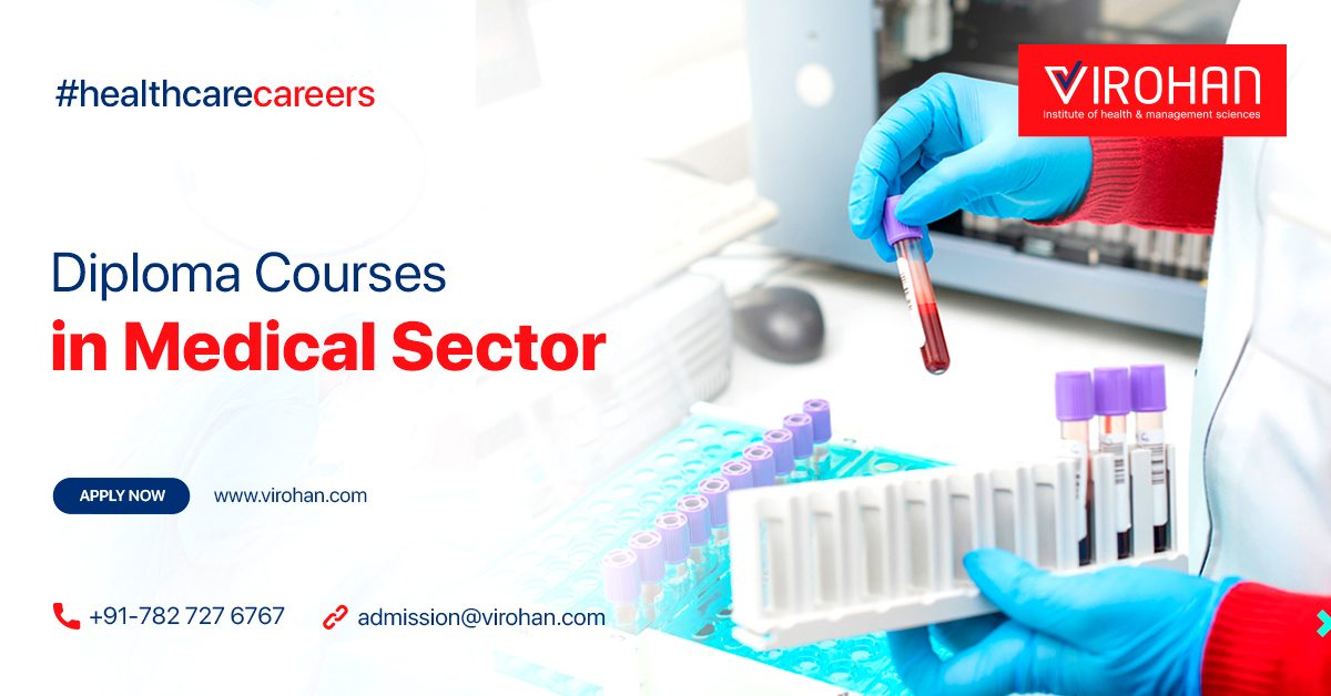 The Diploma Courses in Medical Sector