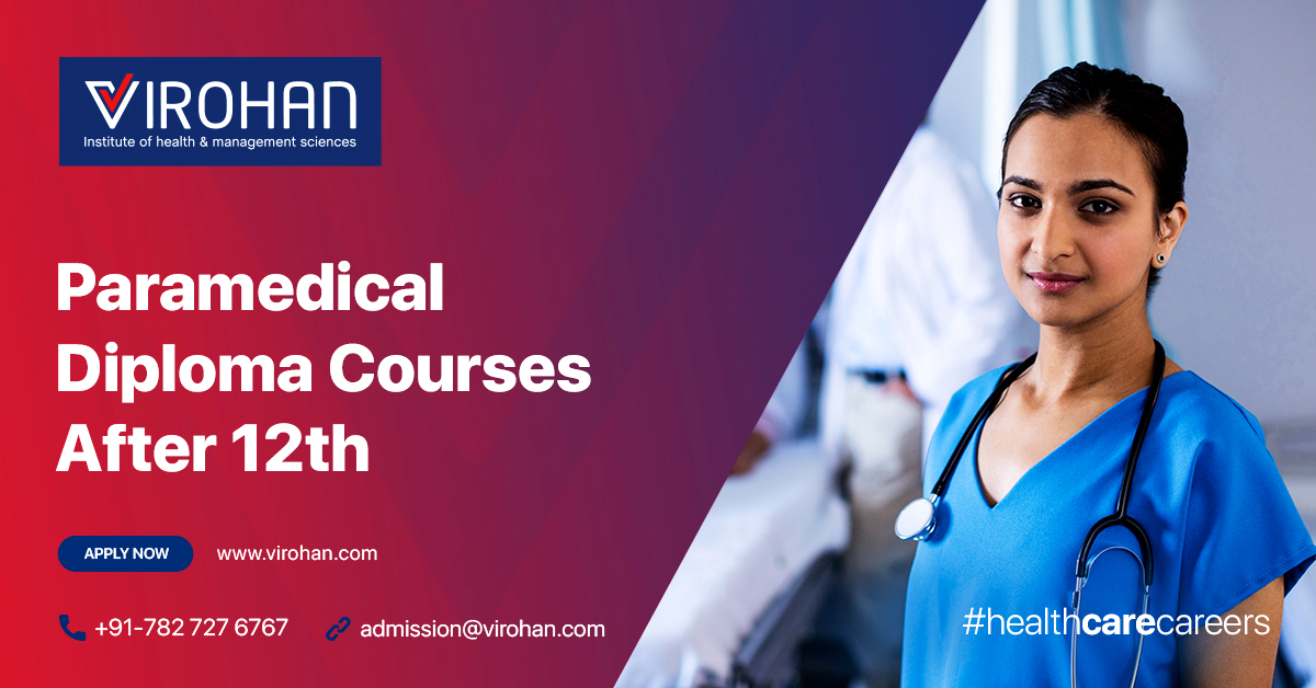 Paramedical Diploma Course after 12th