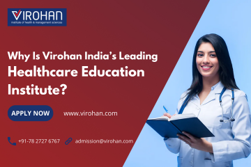 Why Is Virohan India's Leading Healthcare Education Institute